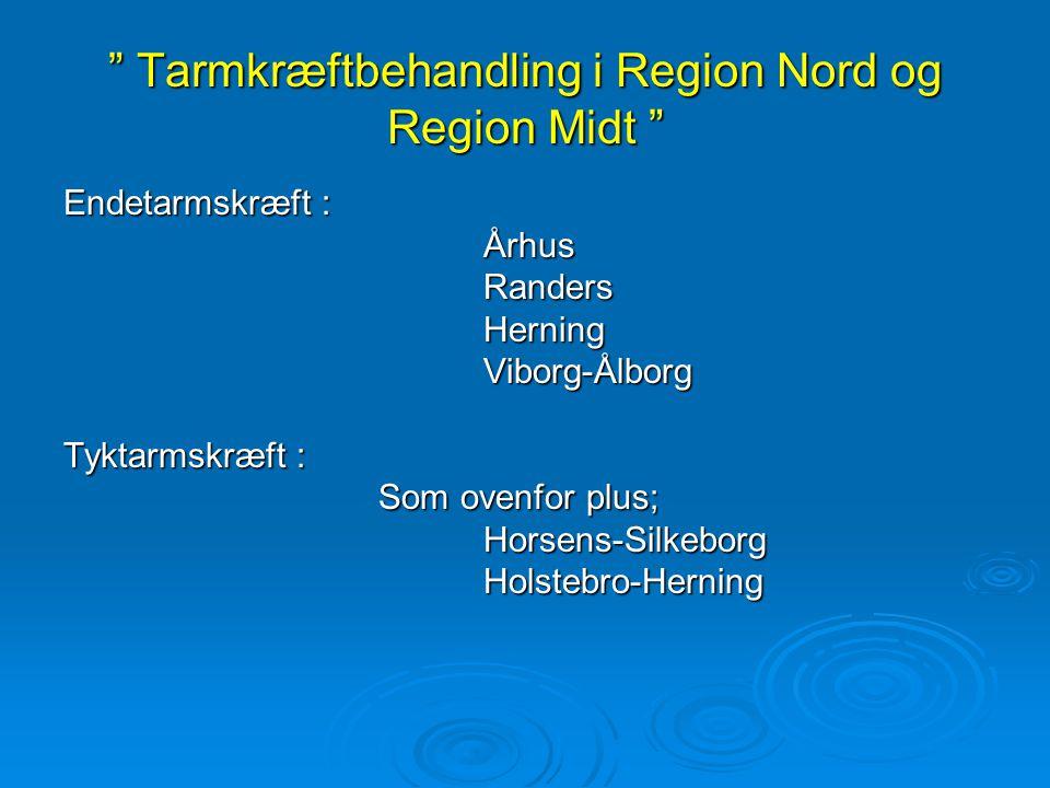 Tarmkræftbehandling i Region Nord og Region Midt