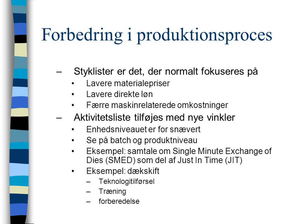 Forbedring i produktionsproces