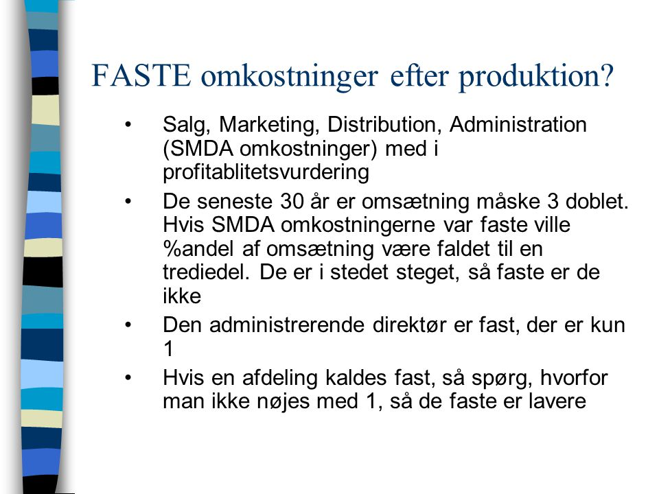 FASTE omkostninger efter produktion