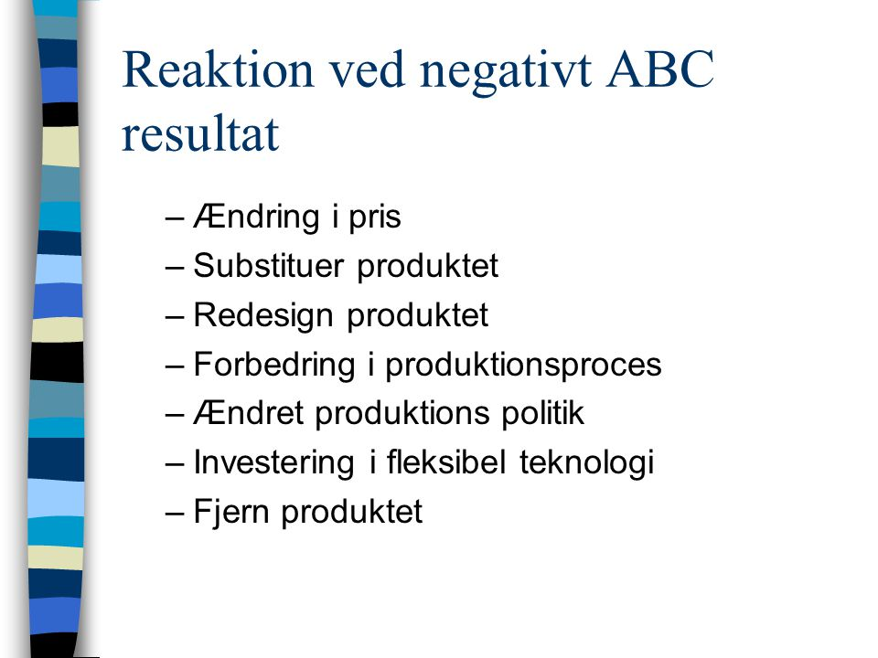 Reaktion ved negativt ABC resultat