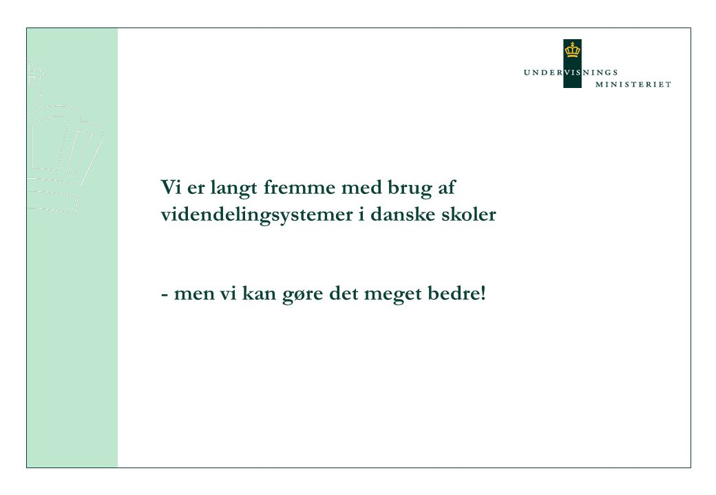 Vi er langt fremme med brug af videndelingsystemer i danske skoler