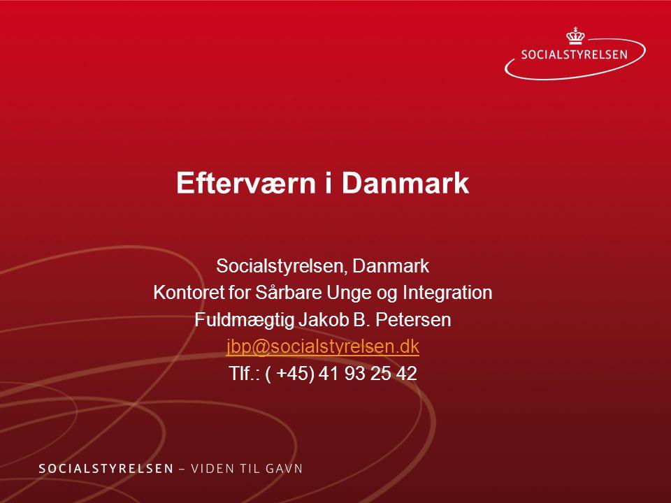 Efterværn i Danmark Socialstyrelsen, Danmark