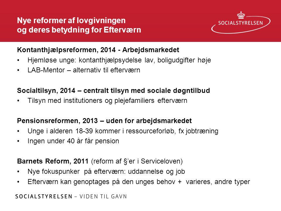 Nye reformer af lovgivningen og deres betydning for Efterværn