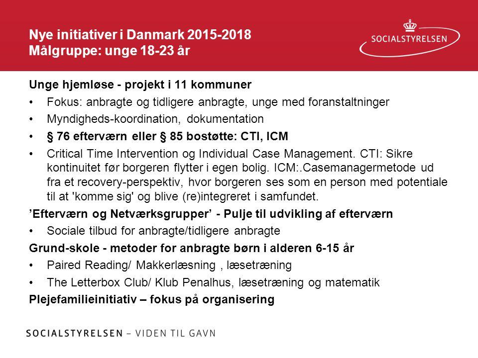 Nye initiativer i Danmark 2015-2018 Målgruppe: unge 18-23 år