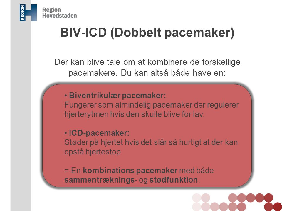 BIV-ICD (Dobbelt pacemaker)