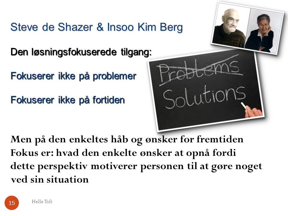 Steve de Shazer & Insoo Kim Berg