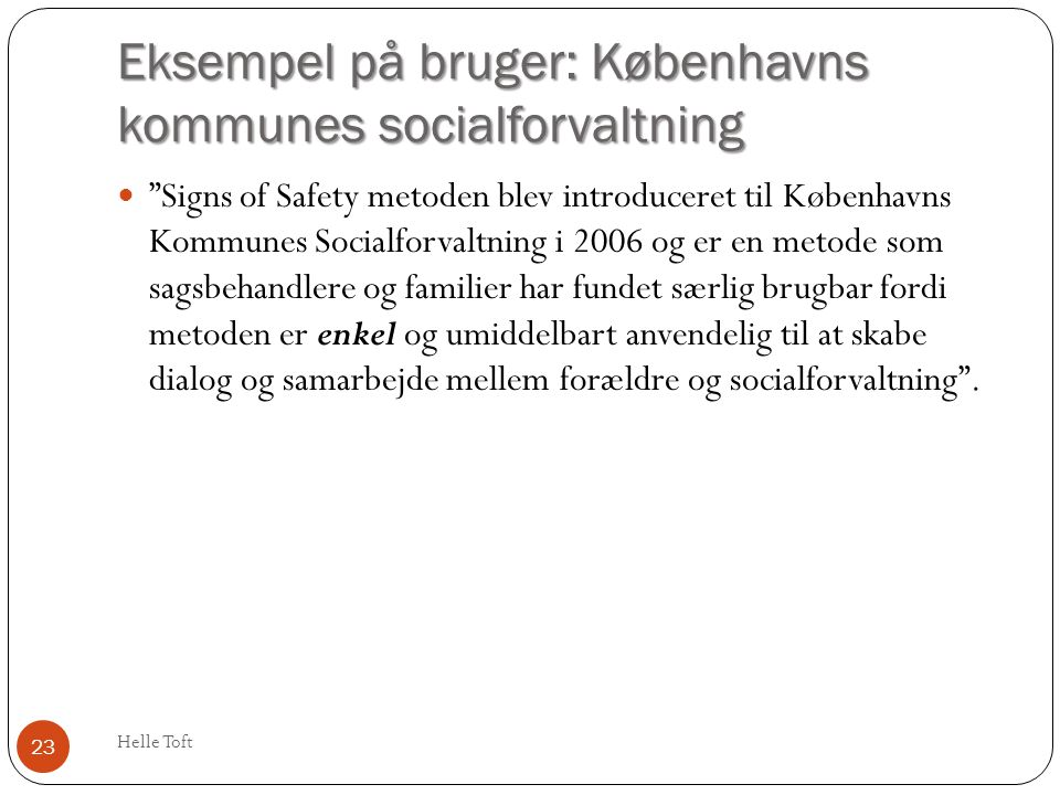 Eksempel på bruger: Københavns kommunes socialforvaltning