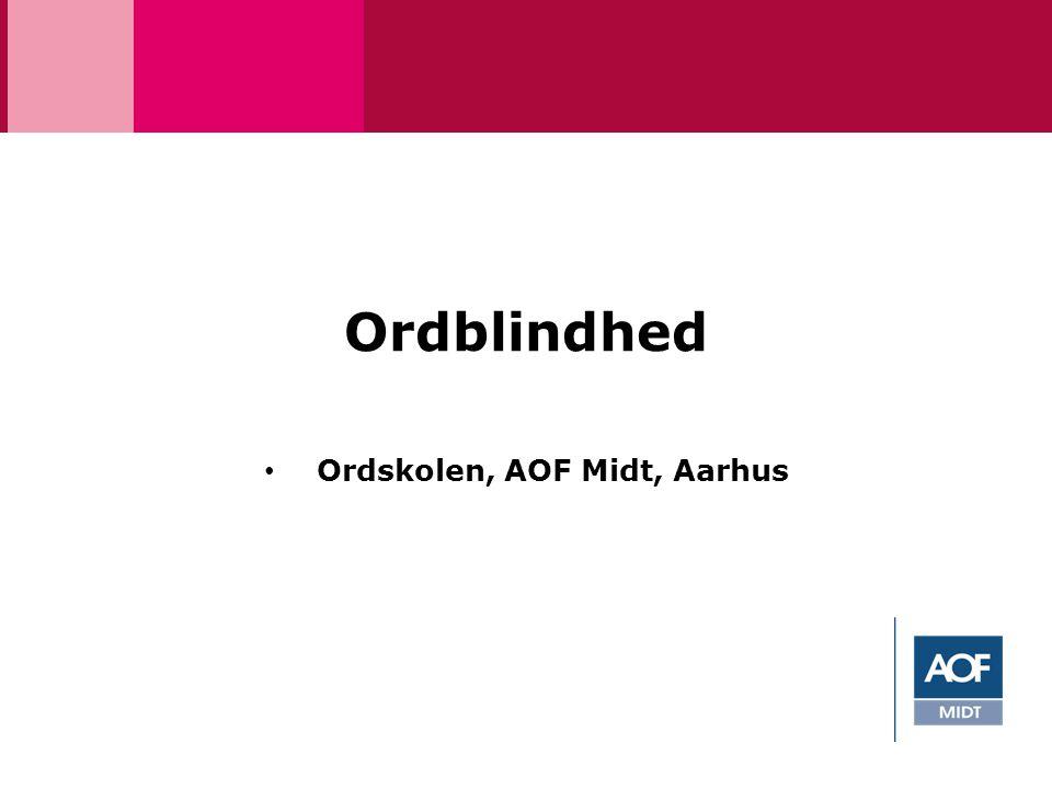 Ordskolen, AOF Midt, Aarhus