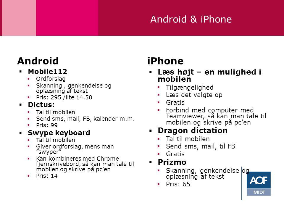 Android & iPhone Android iPhone Læs højt – en mulighed i mobilen