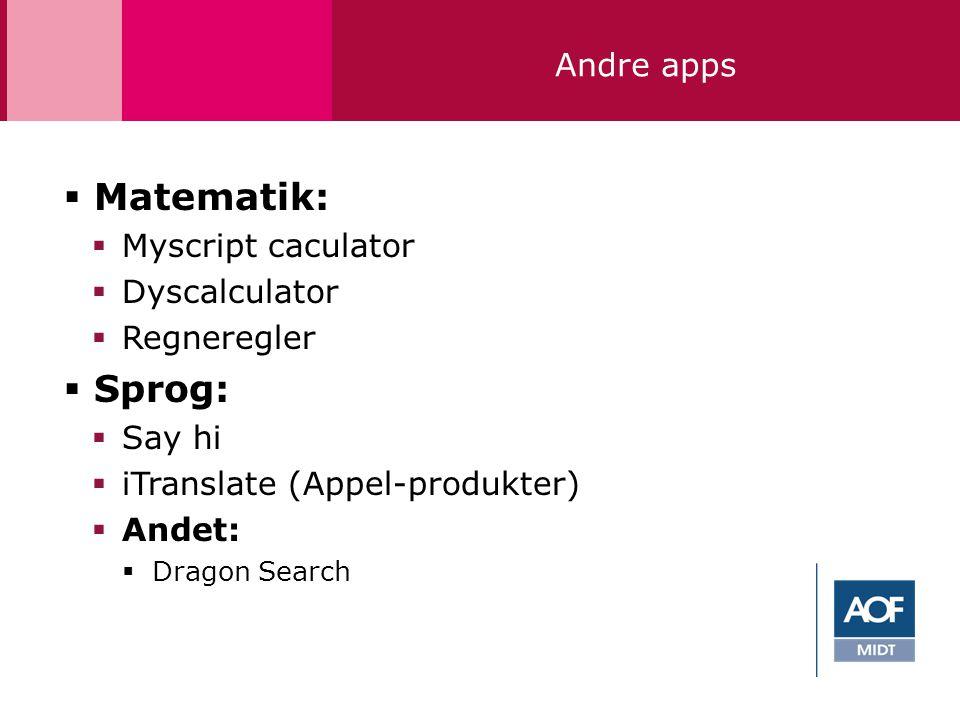 Matematik: Sprog: Andre apps Myscript caculator Dyscalculator