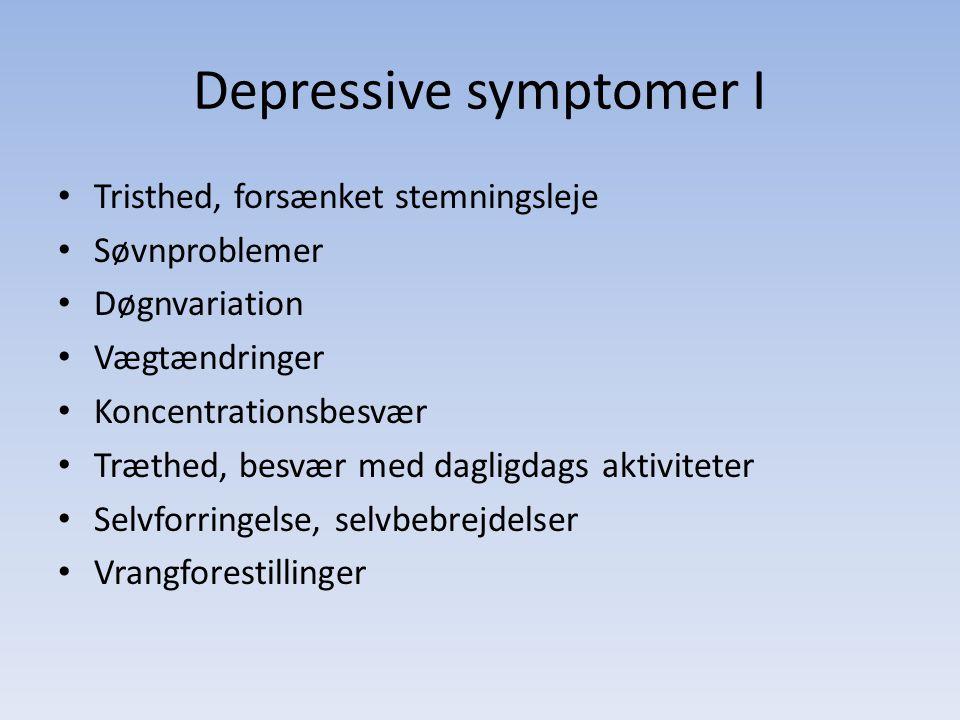 Depressive symptomer I