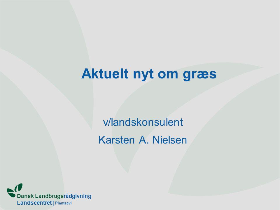 v/landskonsulent Karsten A. Nielsen