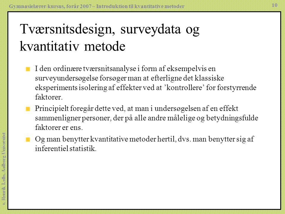 Tværsnitsdesign, surveydata og kvantitativ metode