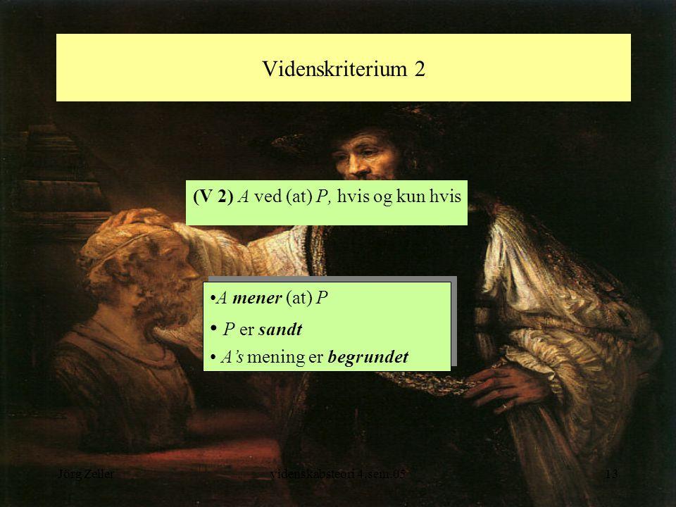 (V 2) A ved (at) P, hvis og kun hvis