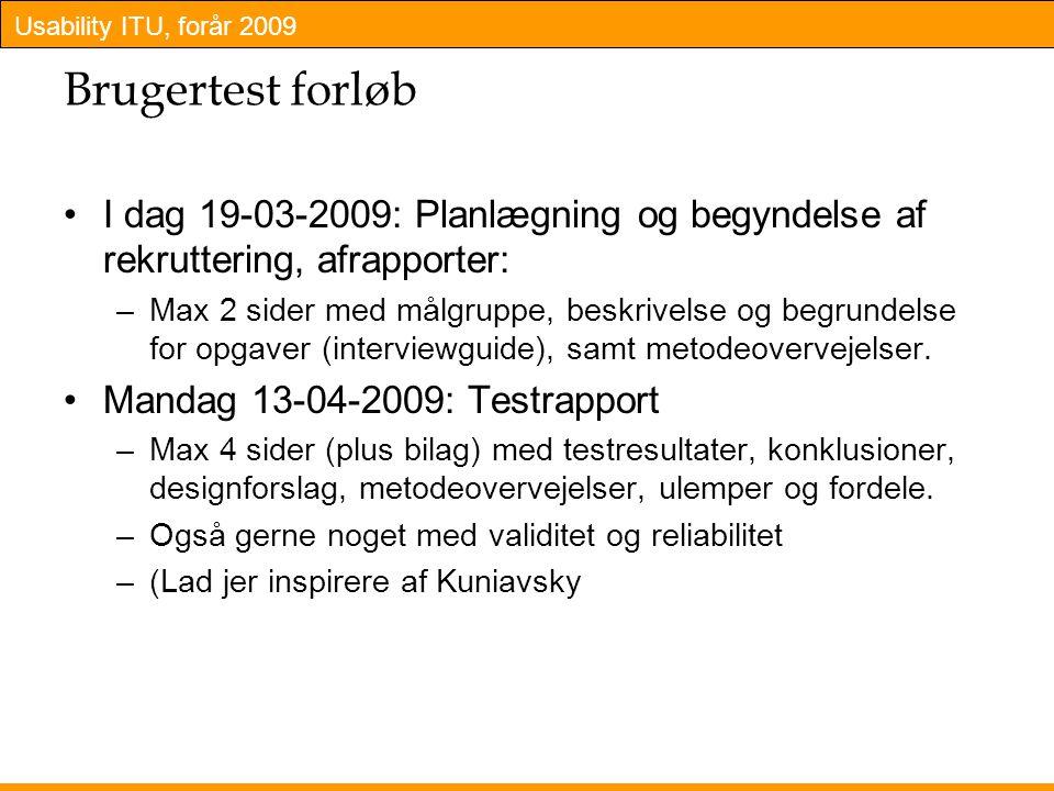 Brugertest forløb I dag 19-03-2009: Planlægning og begyndelse af rekruttering, afrapporter: