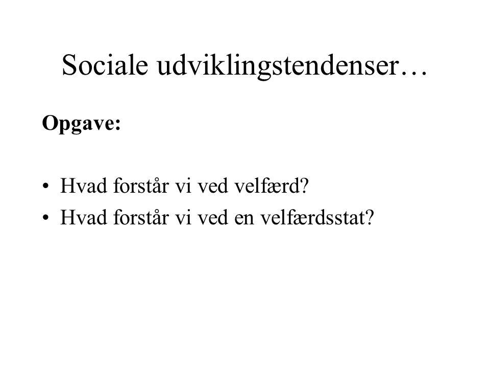 Sociale udviklingstendenser…