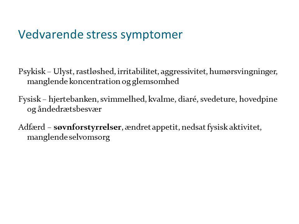 Vedvarende stress symptomer