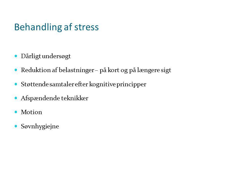 Behandling af stress Dårligt undersøgt