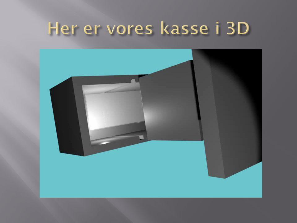 Her er vores kasse i 3D