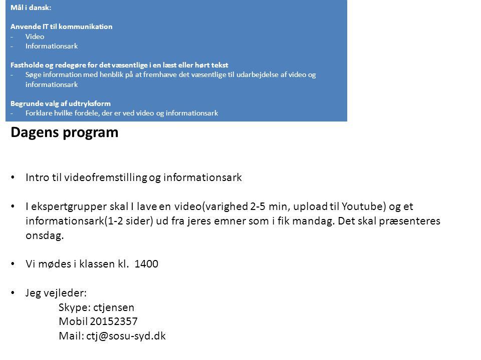 Dagens program Intro til videofremstilling og informationsark