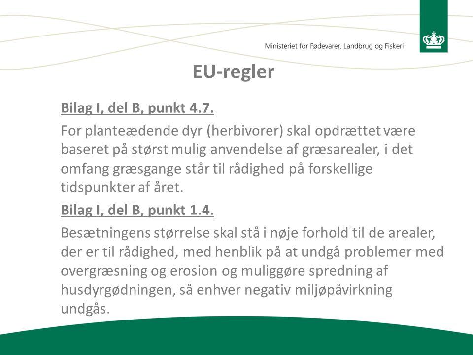 EU-regler Bilag I, del B, punkt 4.7.