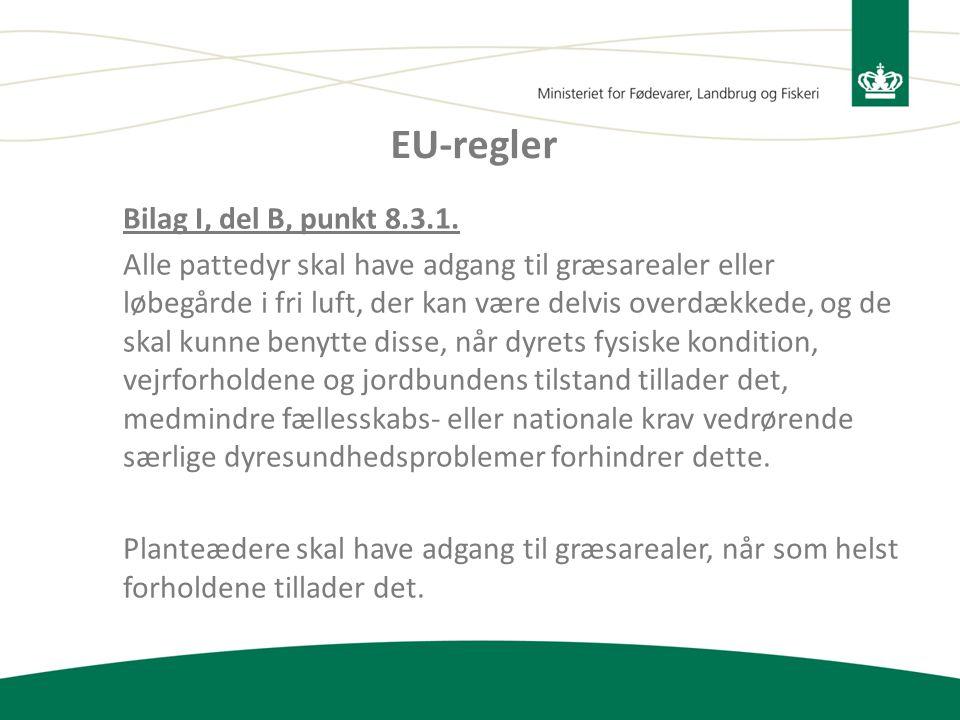 EU-regler Bilag I, del B, punkt 8.3.1.