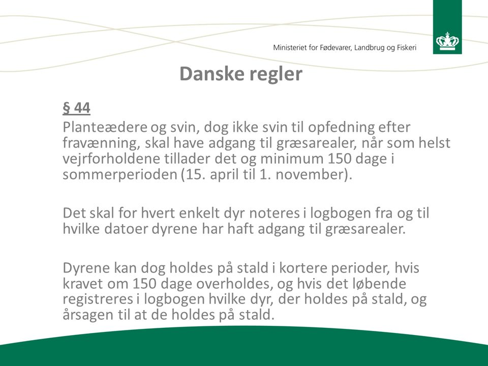 Danske regler § 44.
