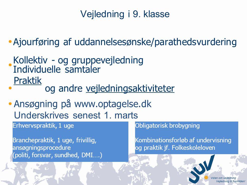 Ajourføring af uddannelsesønske/parathedsvurdering
