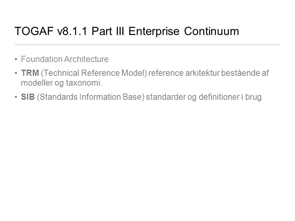 TOGAF v8.1.1 Part III Enterprise Continuum