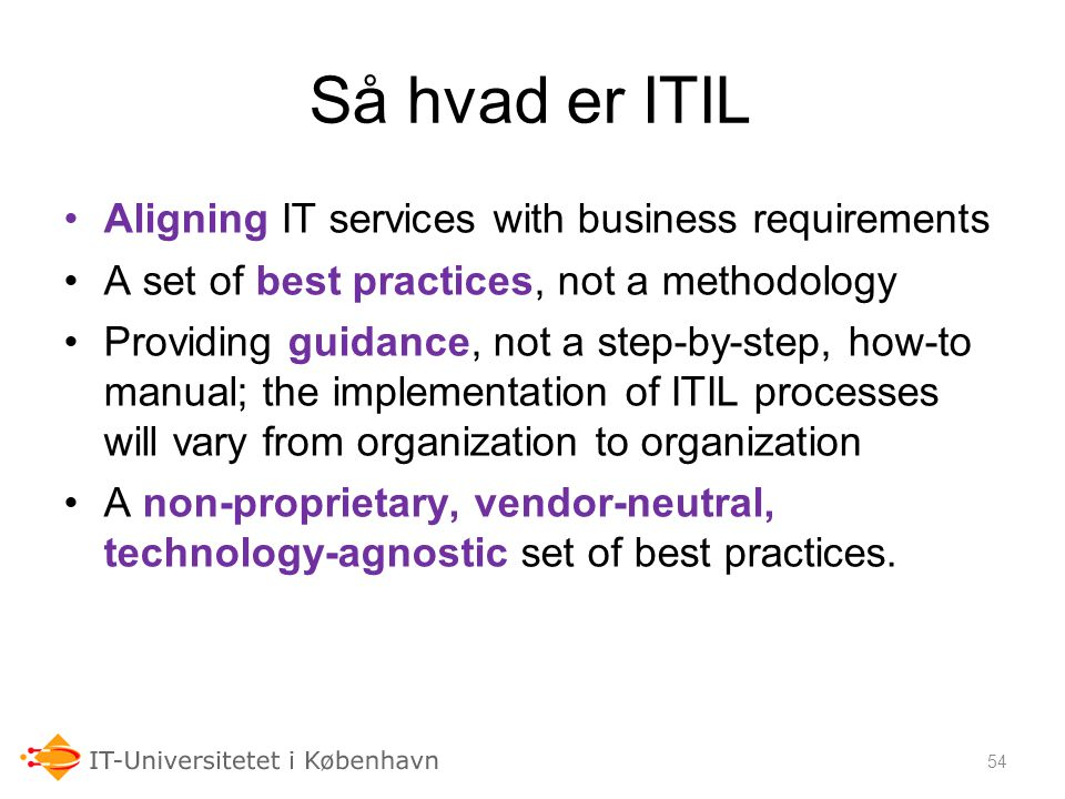 Så hvad er ITIL Aligning IT services with business requirements