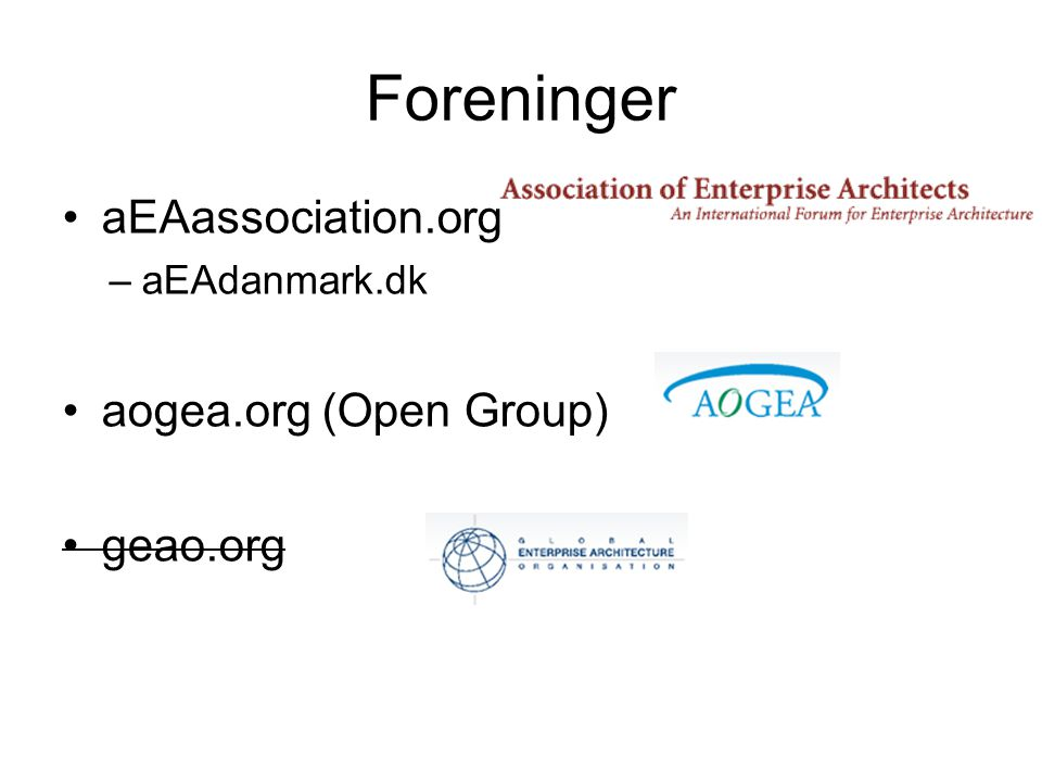 Foreninger aEAassociation.org aogea.org (Open Group) geao.org