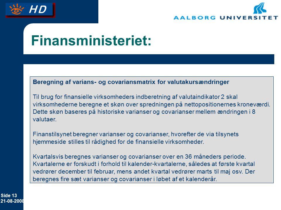 Finansministeriet: Beregning af varians- og covariansmatrix for valutakursændringer.