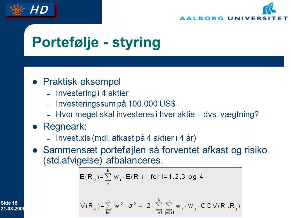 Portefølje - styring Praktisk eksempel Regneark: