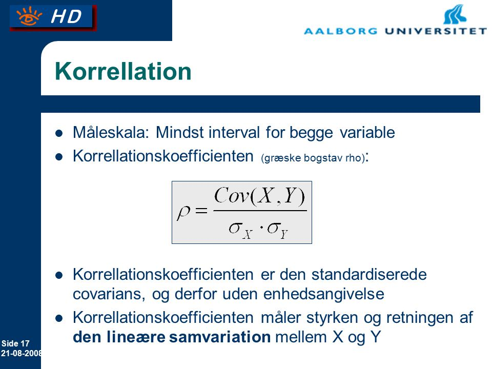 Korrellation Måleskala: Mindst interval for begge variable