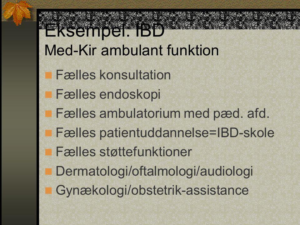 Eksempel: IBD Med-Kir ambulant funktion