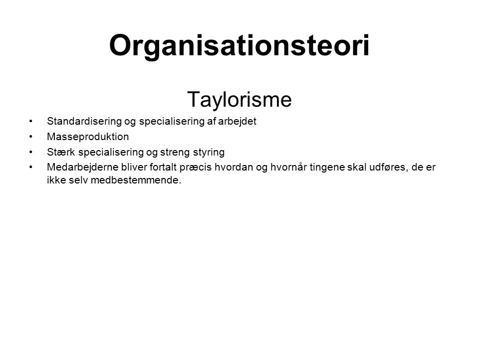 Organisationsteori Taylorisme