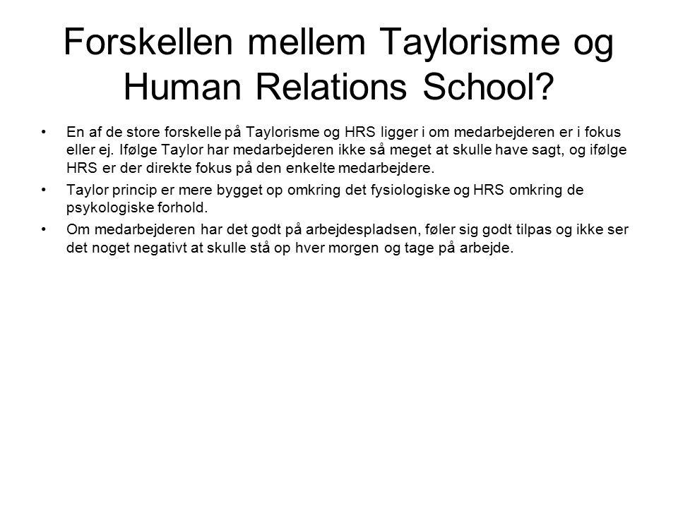 Forskellen mellem Taylorisme og Human Relations School