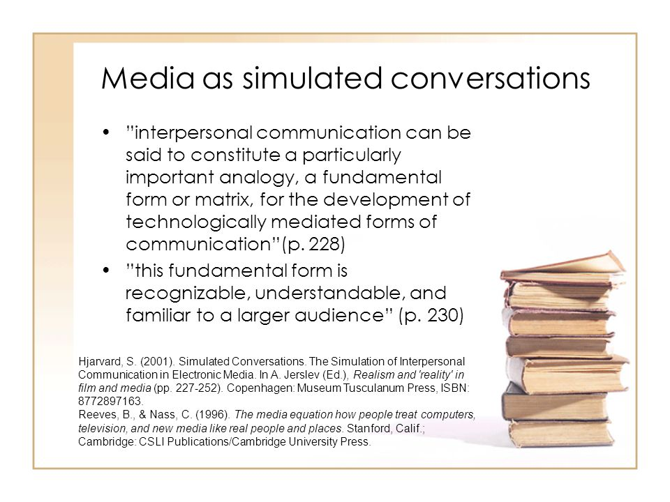 Media as simulated conversations