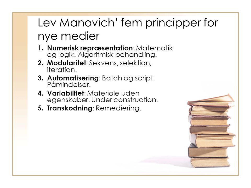 Lev Manovich' fem principper for nye medier