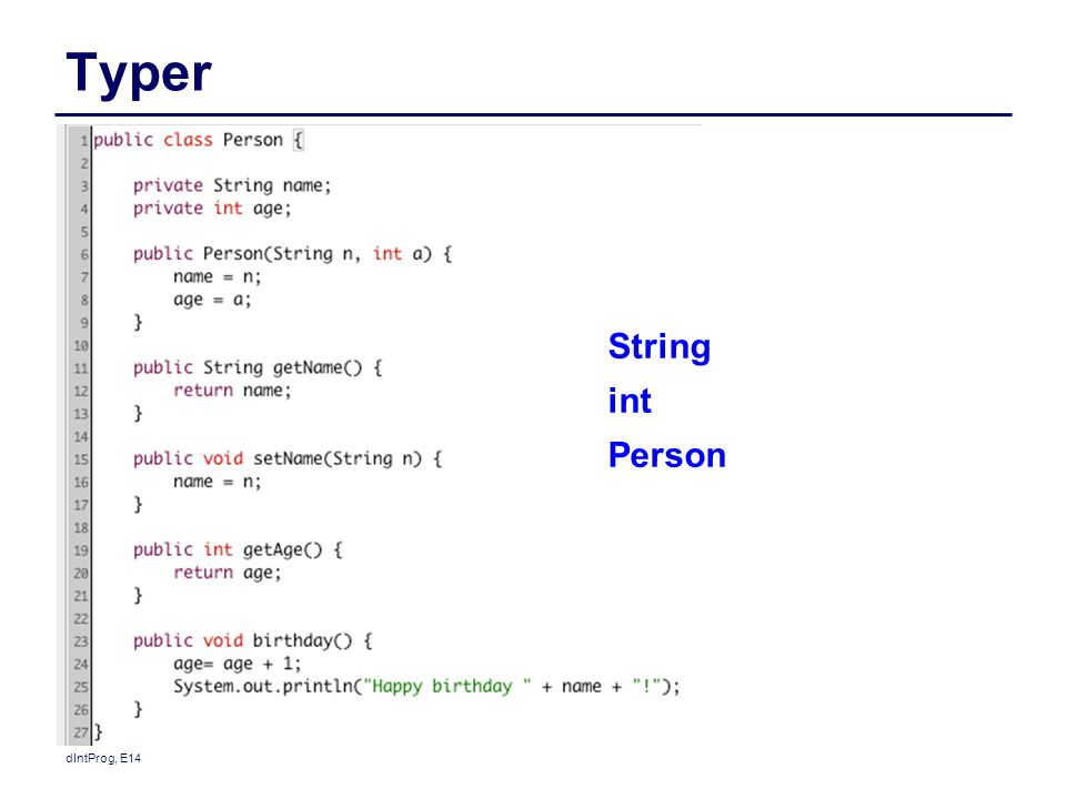 Typer String int Person dIntProg, E14