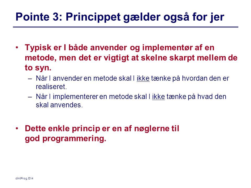 Pointe 3: Princippet gælder også for jer