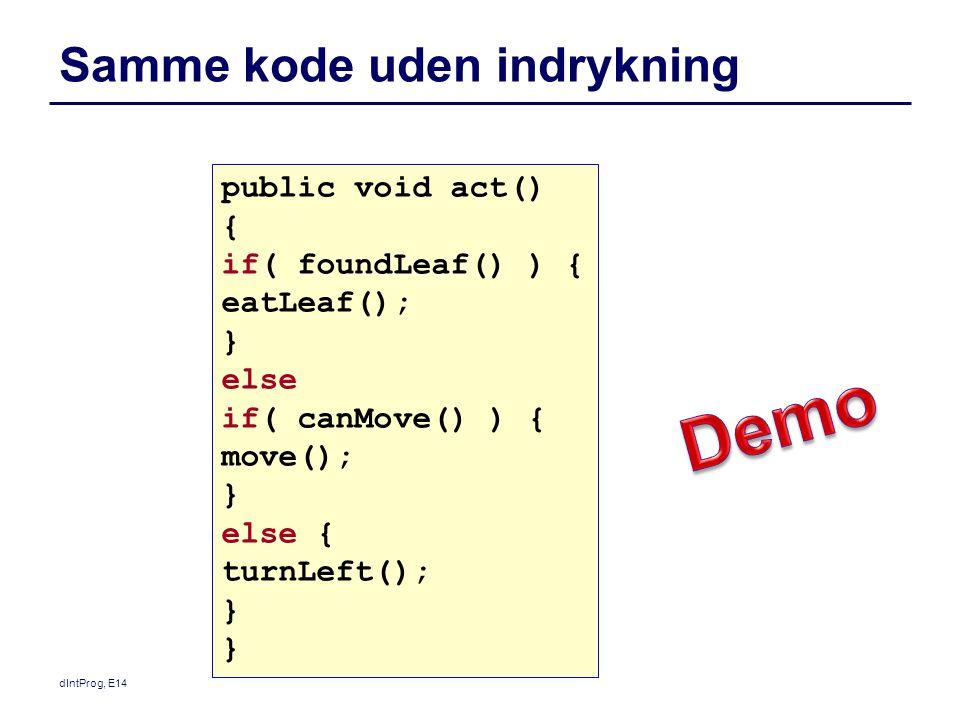 Samme kode uden indrykning