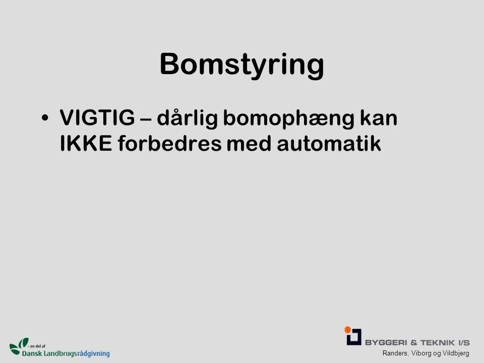 Bomstyring VIGTIG – dårlig bomophæng kan IKKE forbedres med automatik