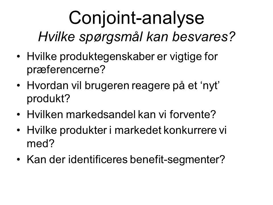 Conjoint-analyse Hvilke spørgsmål kan besvares