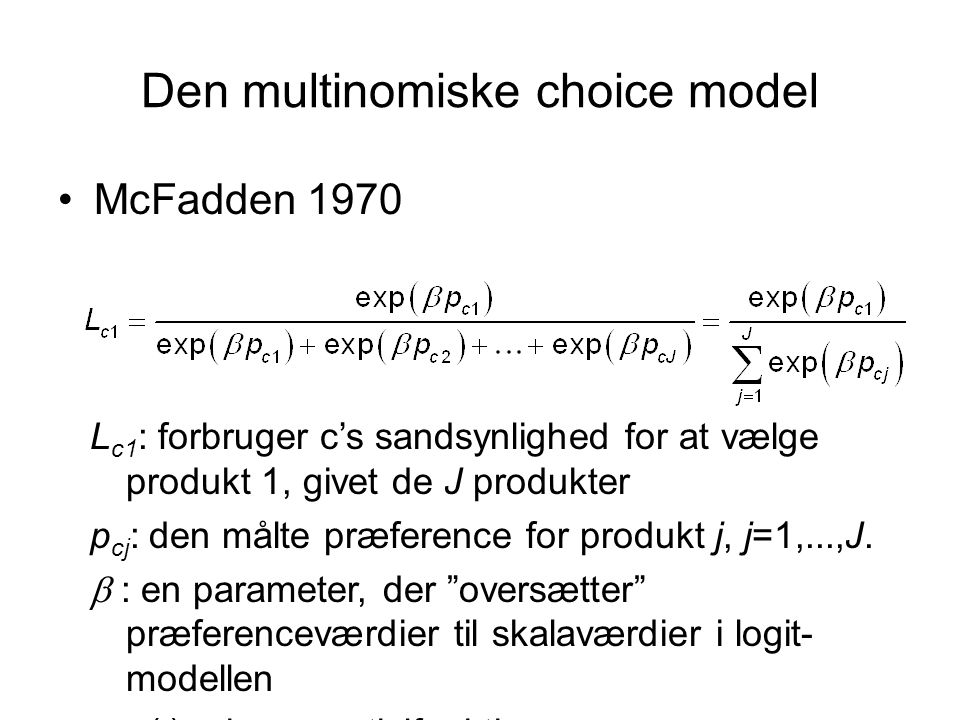 Den multinomiske choice model