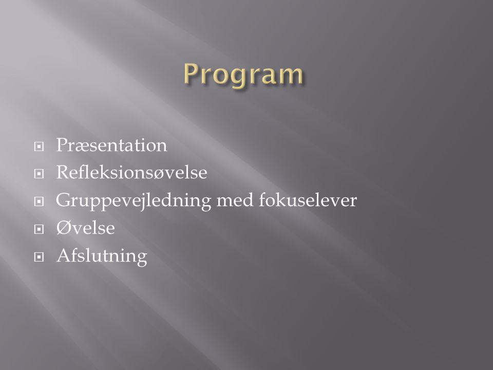 Program Præsentation Refleksionsøvelse