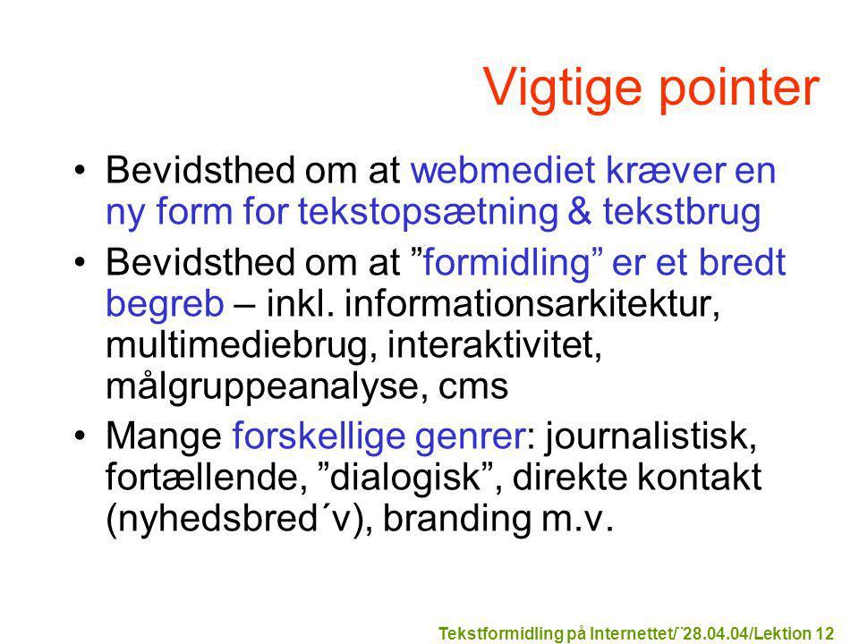 Tekstformidling på Internettet/¨28.04.04/Lektion 12