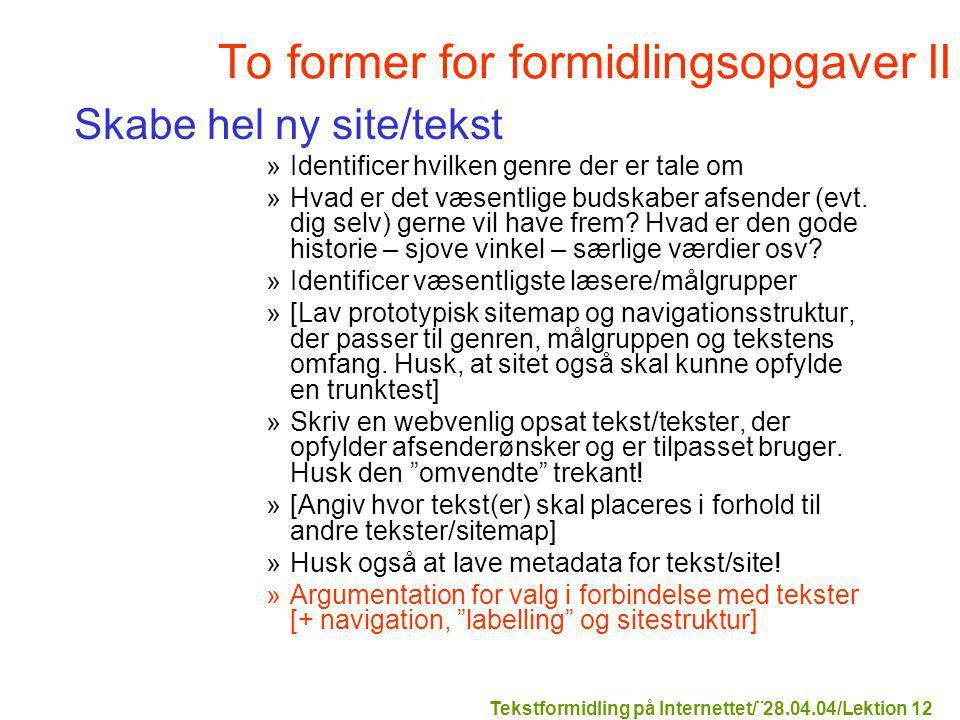 To former for formidlingsopgaver II