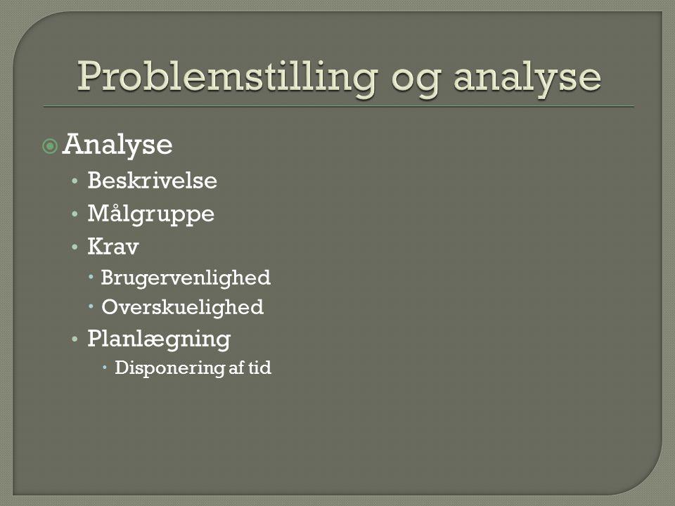 Problemstilling og analyse
