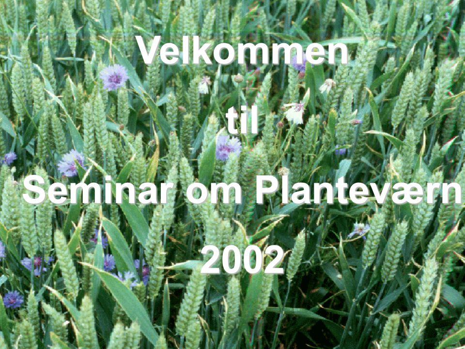 Velkommen til Seminar om Planteværn 2002